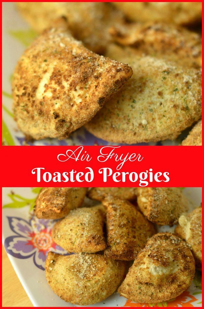 Air Fryer Toasted Perogies Recipe Air fryer recipes