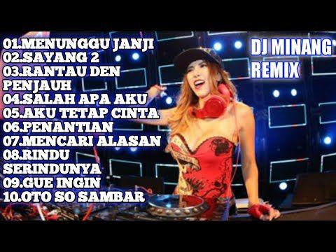 Dj Nofin Asia Full Bass Terbaru Dj Minang Menunggu Janji Sayang