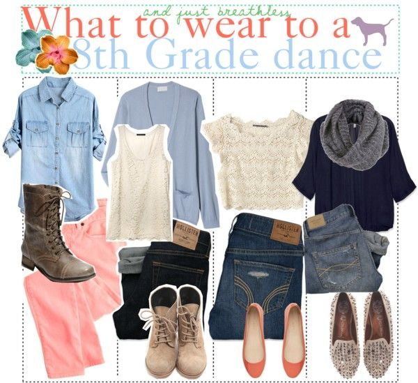 What To Wear To A 8th Grade Dance Polyvore Pinterest School