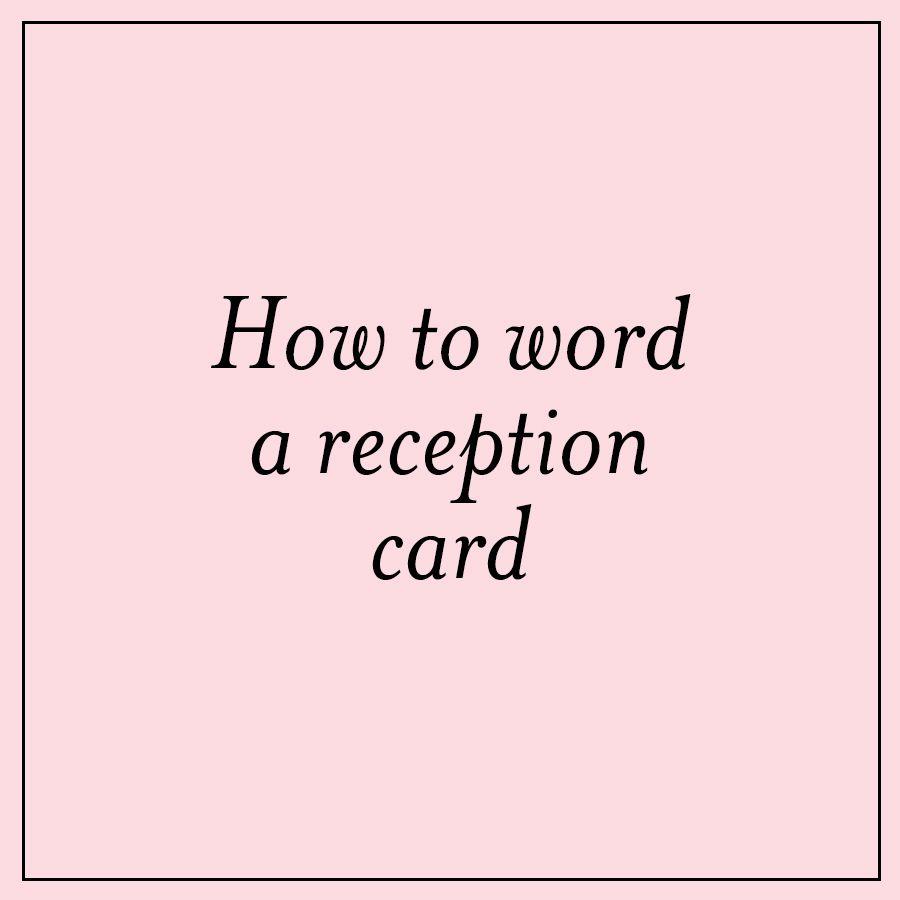 Reception Card Wording Ideas