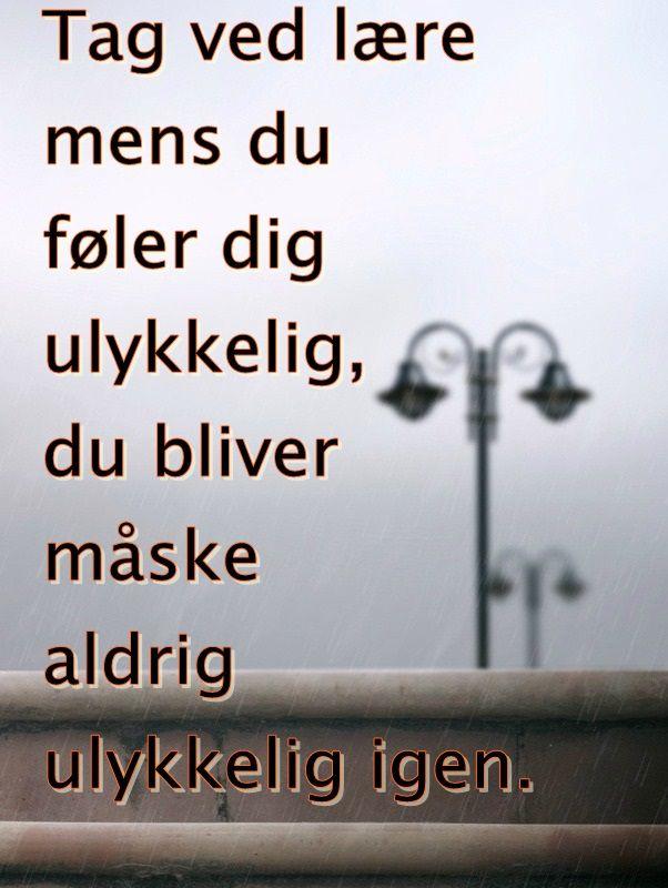 citater om ulykkelig kærlighed på dansk Sagt om at være ulykkelig | Quotes and lots of interesting art  citater om ulykkelig kærlighed på dansk