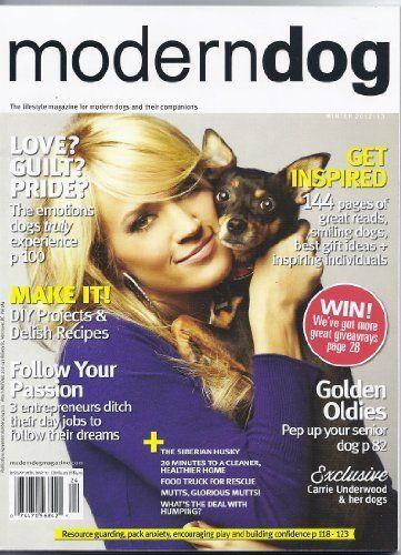 Modern Dog Magazine Winter 2012 2013 Carrie Underwood Modern Dog Magazine Dog Magazine Modern Dog