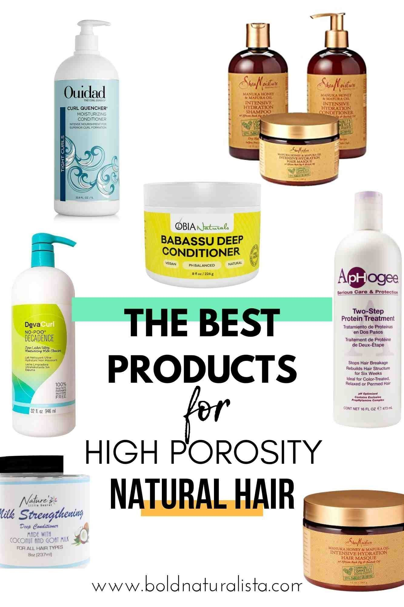 The Best Products For High Porosity Hair High Porosity Hair Shampoo Conditioner Masks And Styli In 2020 Hair Porosity High Porosity Hair Low Porosity Hair Products