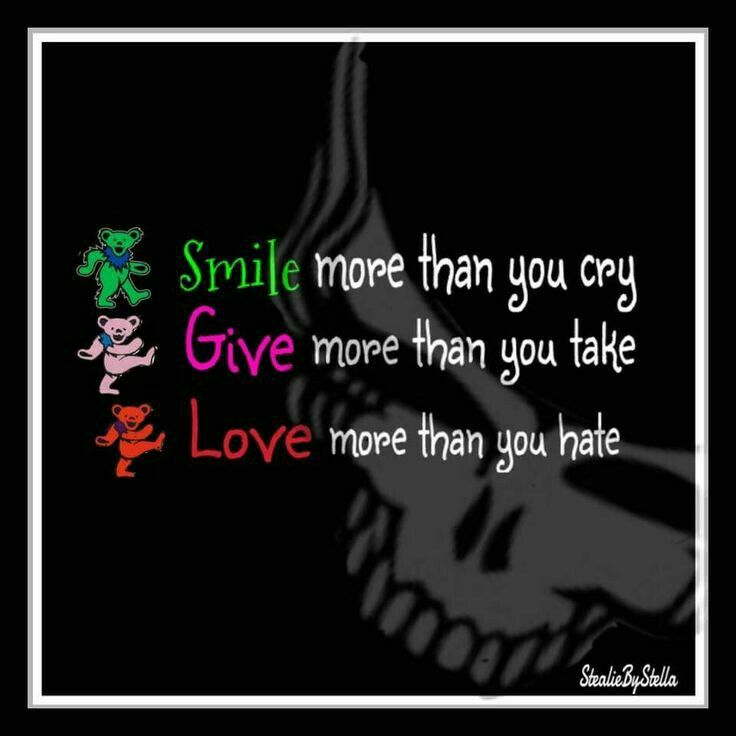 Good Advice With Images Grateful Dead Quotes Dead Quote Grateful Dead