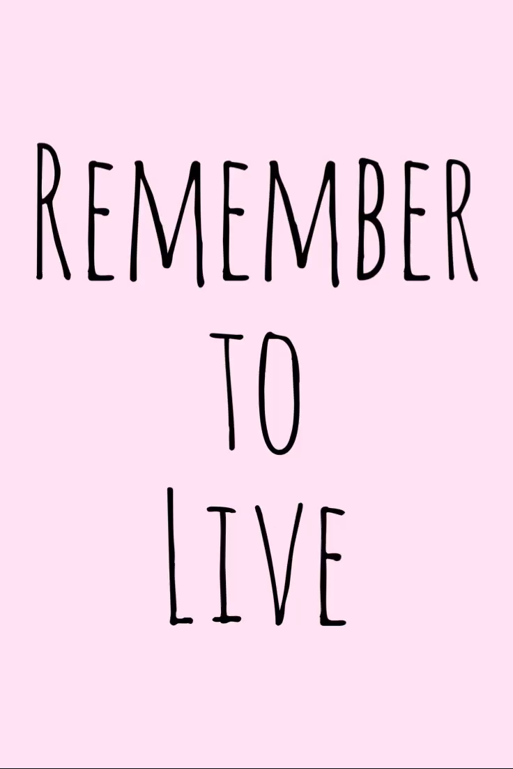 Motivation Monday Inspirational Quote - Remember to Live - Inspiration  Motivation Monday Inspiratio...
