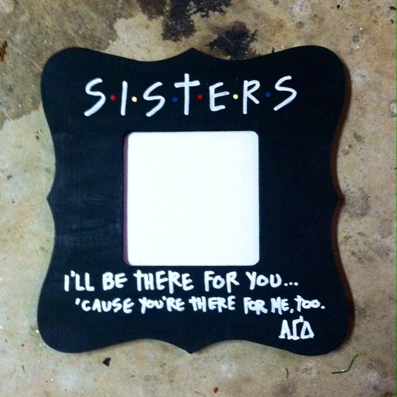 friends themed sorority frame | TSM | Pinterest | Sorority, Kappa ...