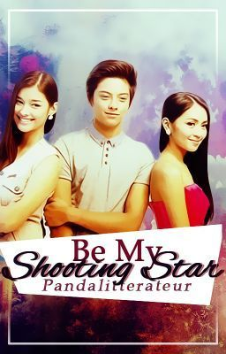Be My Shooting Star - PROLOGUE | kathniel | Shooting stars