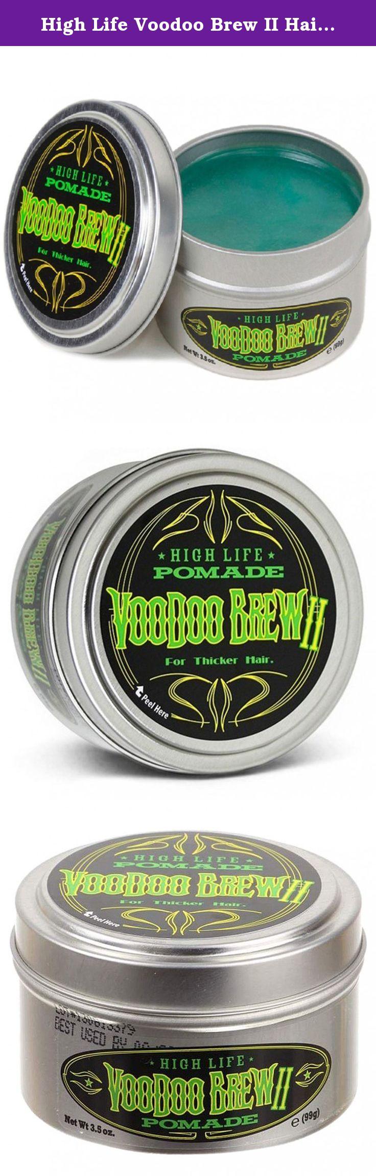 High Life Voodoo Brew Ii Hair Pomade 35oz Spider Heavy