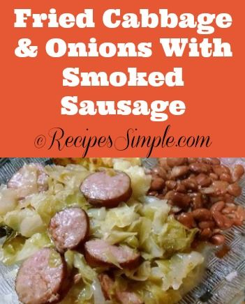 Fried Cabbage and Onions with Smoked Sausage