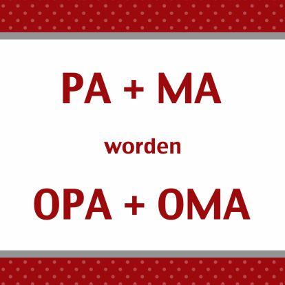 Fabulous wij worden Opa en Oma | quotes | Kinderen en ouderschap, Baby #ET78