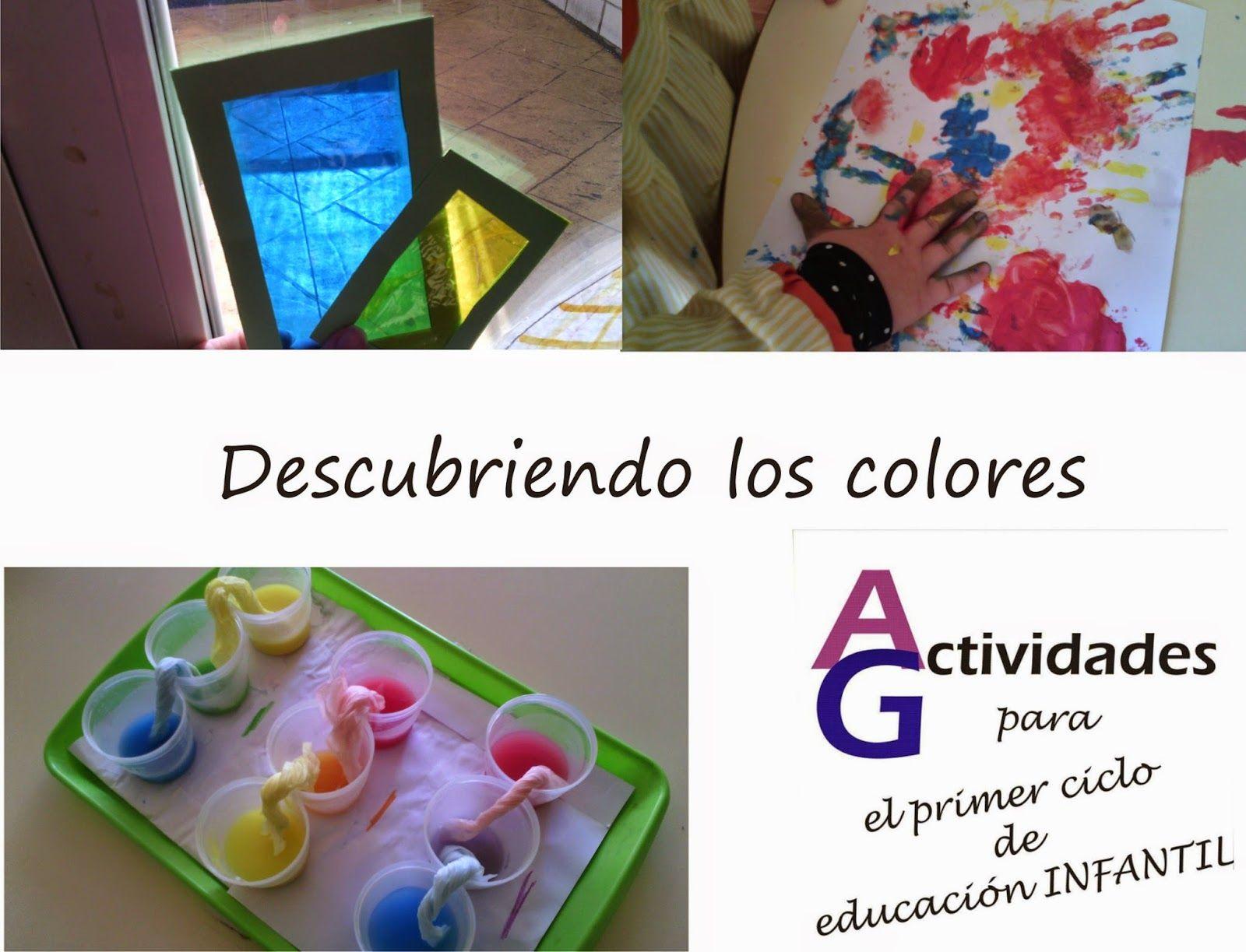 No Hay Nada Como Descubrir Cosas El Asombro La Experiencias El Interés Y La Emoción Es Máxima No Es Nada Nuevo Decir Educacion Infantil Colores Actividades