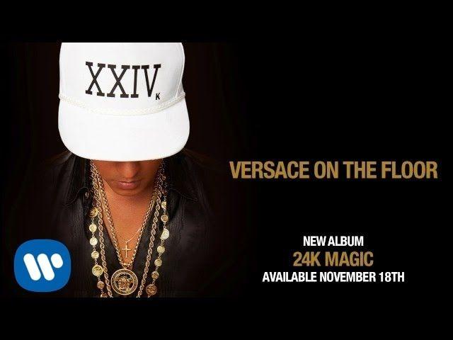 Bruno Mars Versace On The Floor Official Audio Versace On The Floor Bruno Mars Versace On The Floor Bruno Mars