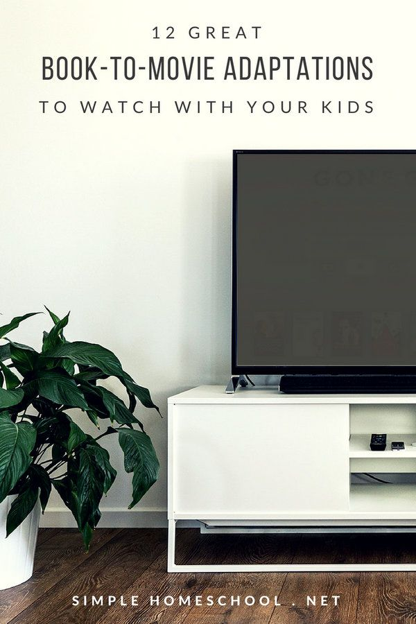 12 great book-to-movie adaptations for families - Simple Homeschool ...