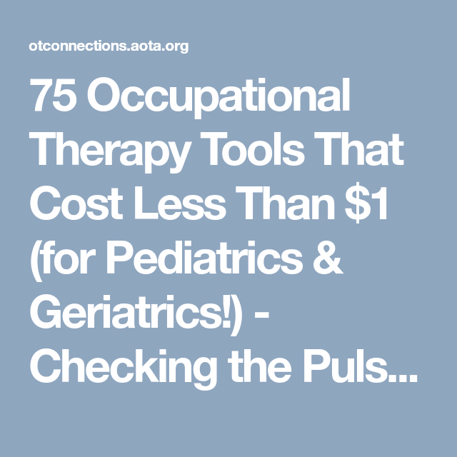 Occupational Therapy Tools That Cost Less Than  For