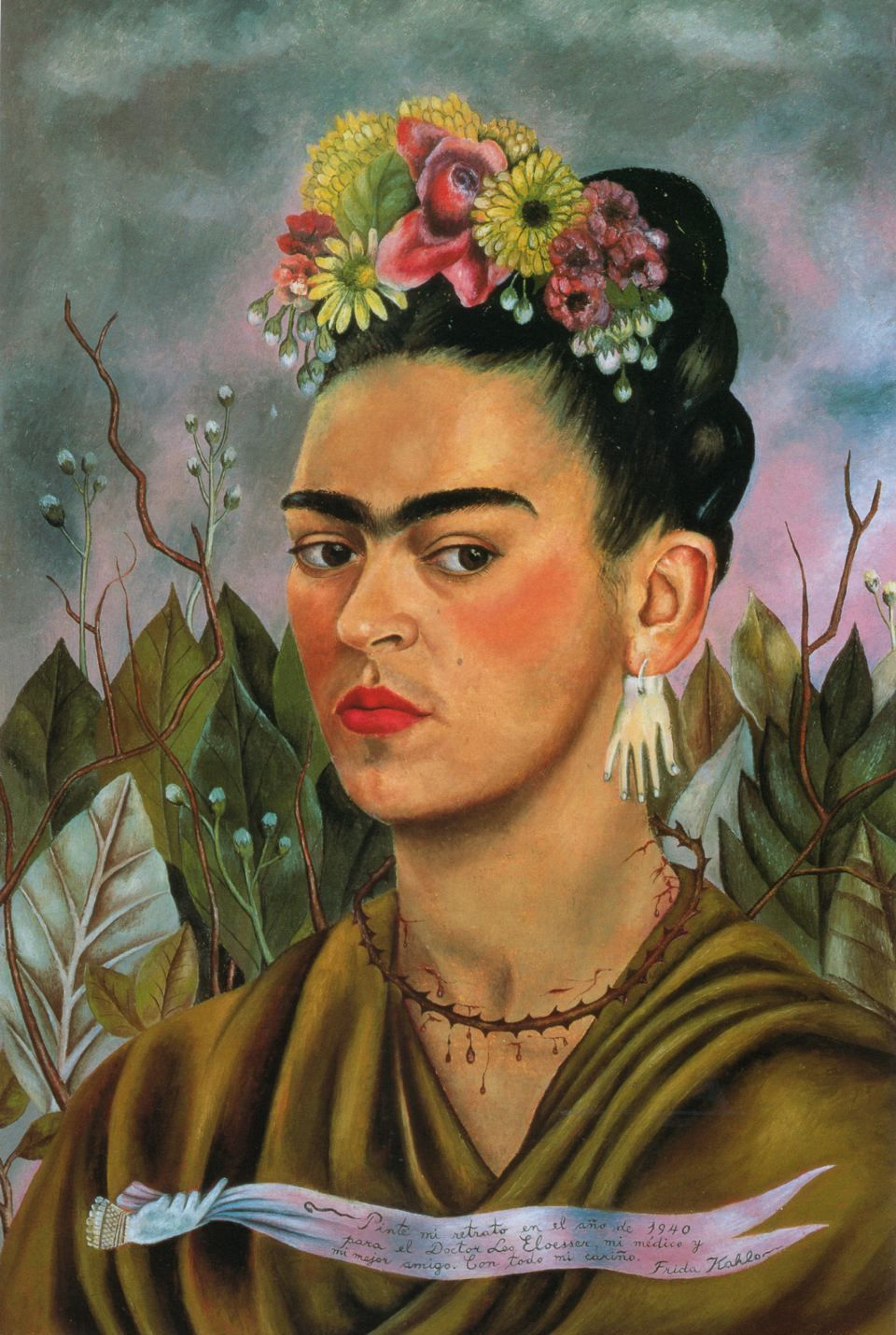 """Frida Kahlo, """"Self-Portrait Dedicated to Dr. Eloesser,"""" 1940. The thorn necklace is related to the Christian Passion and innocent suffering. The earrings are from Pablo Picasso.  The banderole says: """"I painted my portrait in the year 1940 for Doctor Leo Eloesser, my doctor and my best friend. With all my love. Frida Kahlo."""""""