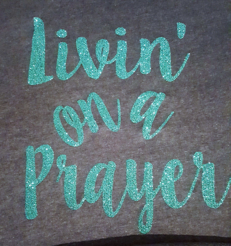 3539ec4ebe4 Livin  On A Prayer T Shirt