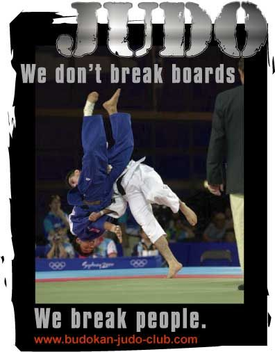 We Don T Break Boards We Break People Judo Olympic Judo Jiu Jitsu