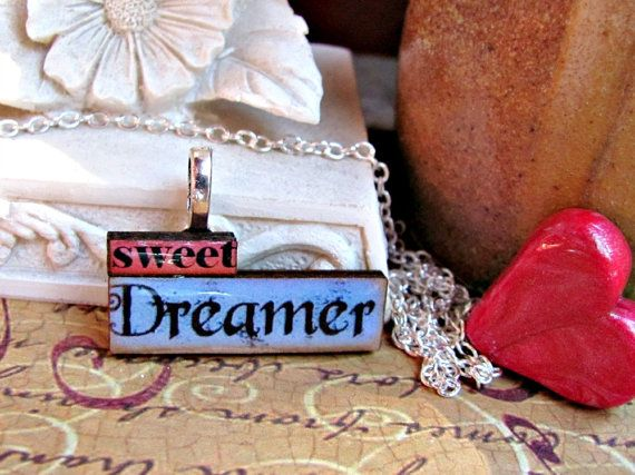 Message Pendants. Sweet Dreamer by RebeccasWhims on Etsy, $13.00