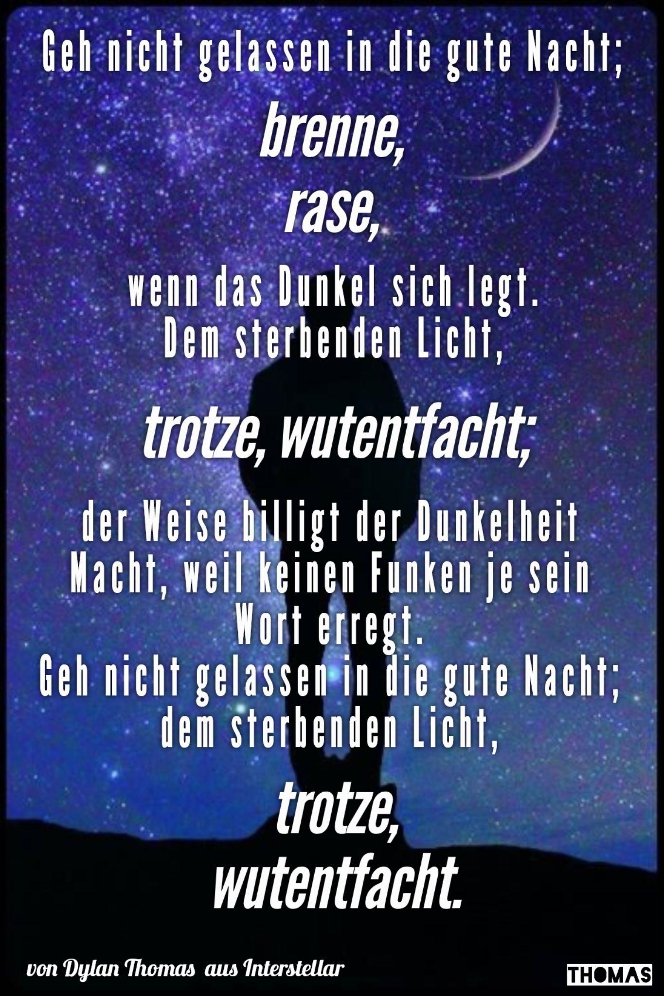Dylan Thomas - Interstellar - Geh nicht gelassen in die gute Nacht ...
