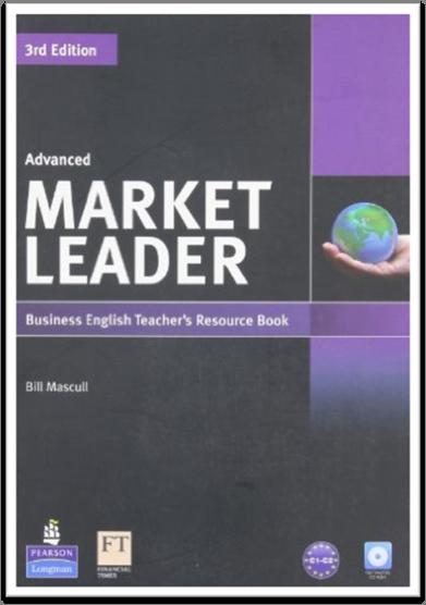 Market Leader Advanced Third Edition Teacher Book