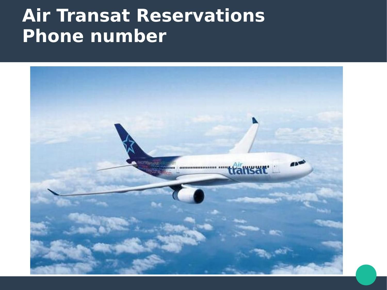 Air transat airlines Reservations phone number Air