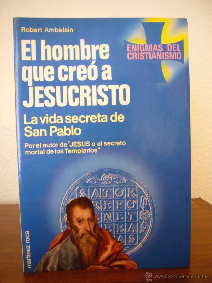 El Hombre que Creo A Jesucristo