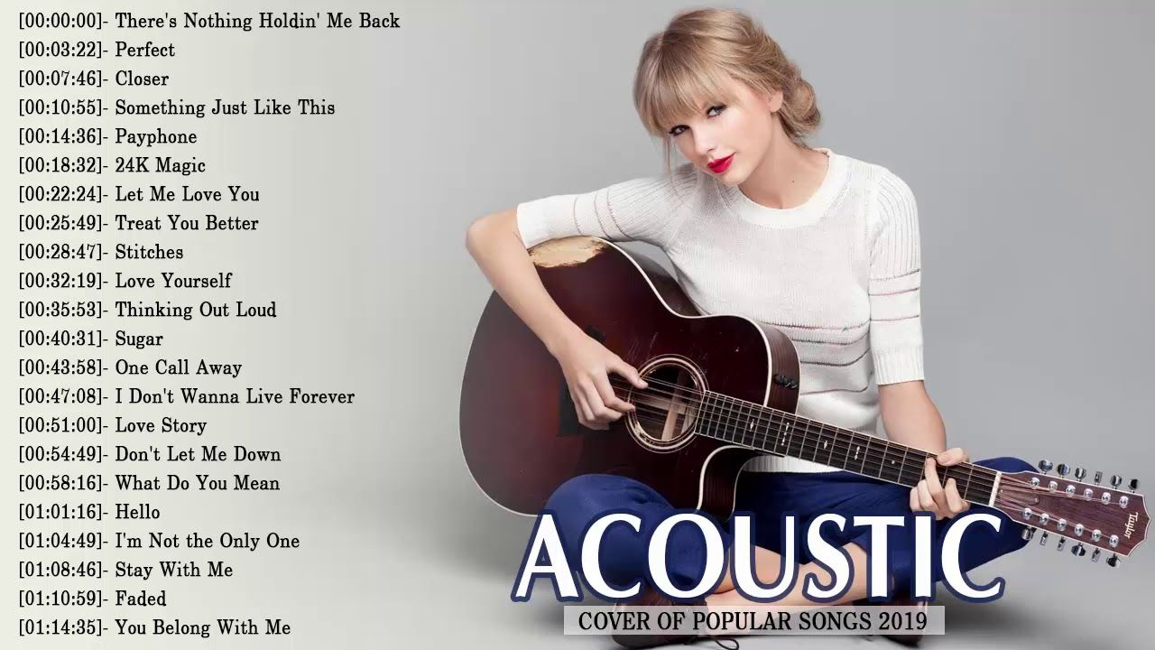 Best Instrumental Music 2019 Top Acoustic Guitar Covers Of Popular Songs Convert Youtube Video To Mp3 For Fre Something Just Like This Songs Let Me Love You