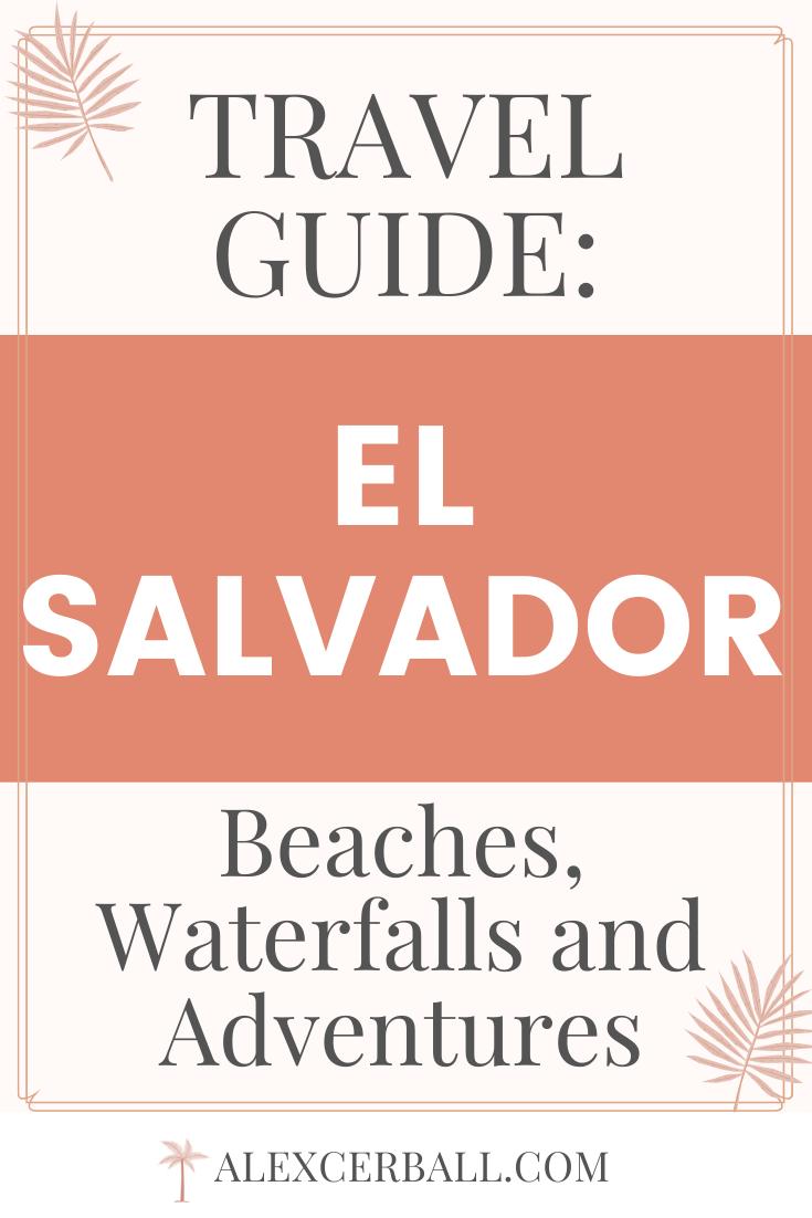 El Salvador Beaches, Waterfalls, and Adventures