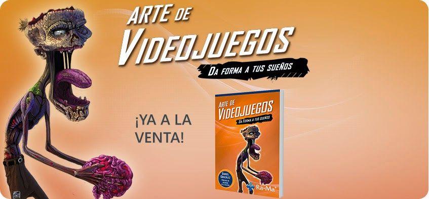 El libro Arte de Videojuegos da forma a tus sueños ya disponible