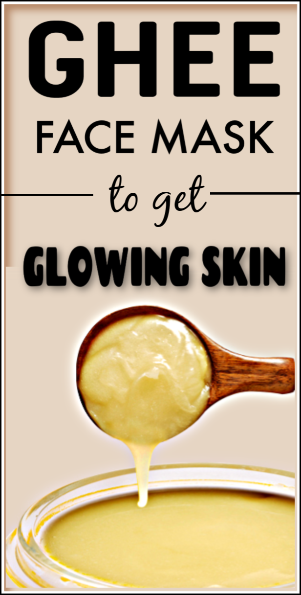 Ghee Face Mask For Glowing And Soft Skin Skincare Facemask Glowingskin Softskin Diytips Skin So Soft Ghee Dry Skin Remedies