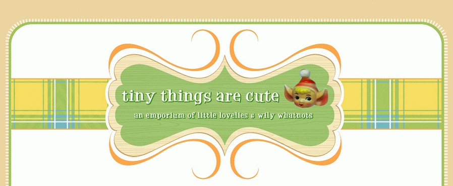Tinythingsarecute.com  . Thye sell awesome small things, some are vintage