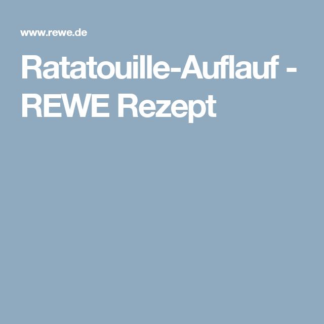 Ratatouille-Auflauf - REWE Rezept