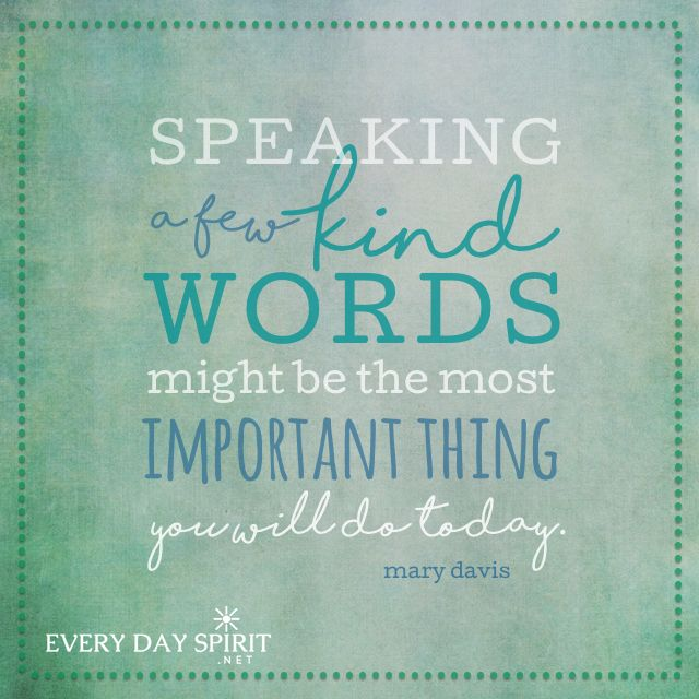 Inspirational Quotes For Kindness Day: Speak Kindness. Xo Get The App Of Uplifting Wallpapers At
