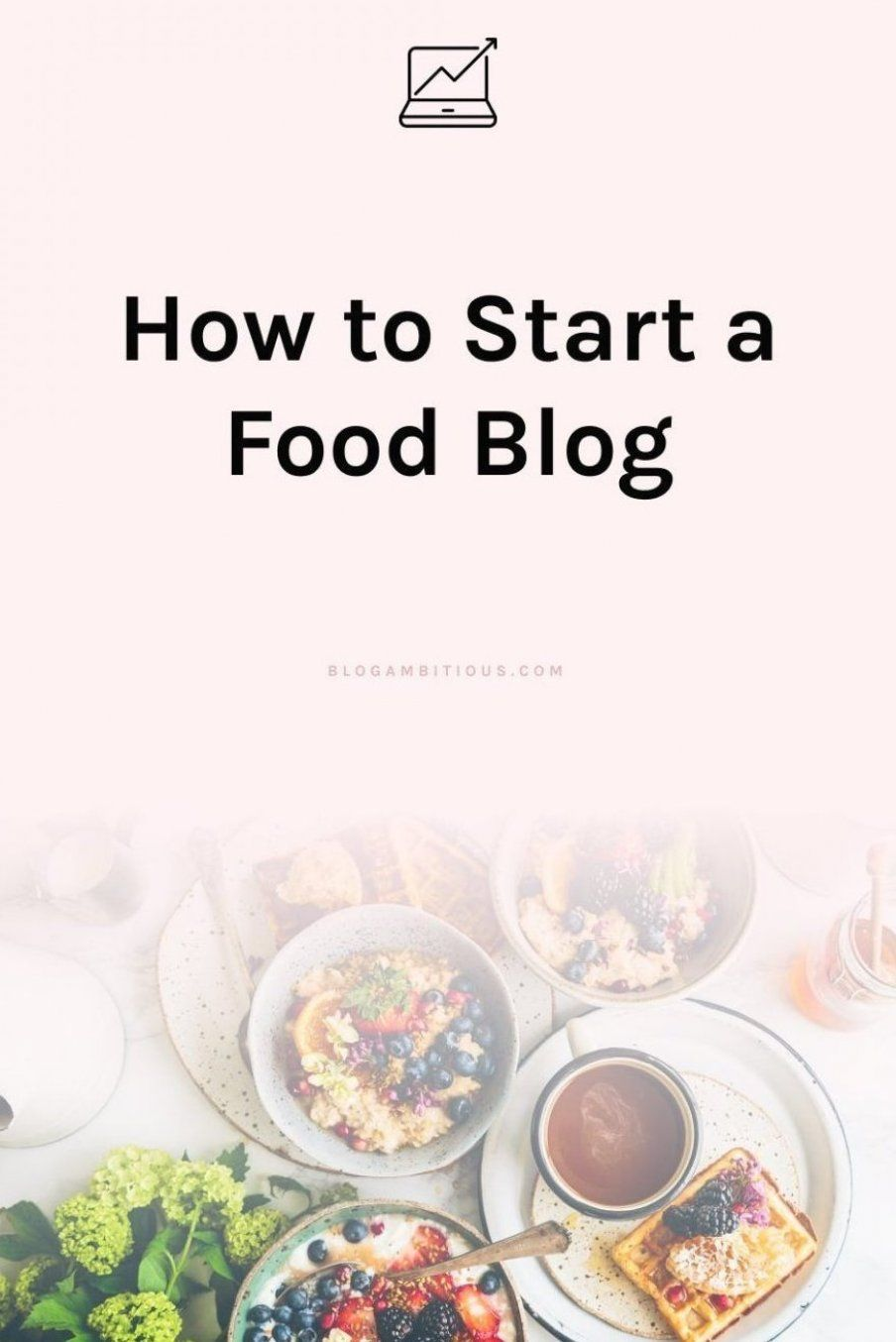 How To Start A Food Blog Every Wondered How Food Bloggers Make Money This Is Your Chance To Get In On The Action And Make Money Food Blog Cooking Blog Food