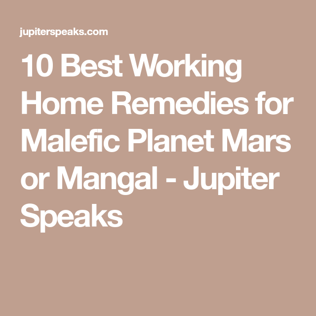 10 Best Home Remedies for Mars Planet in Males & Females Horoscope