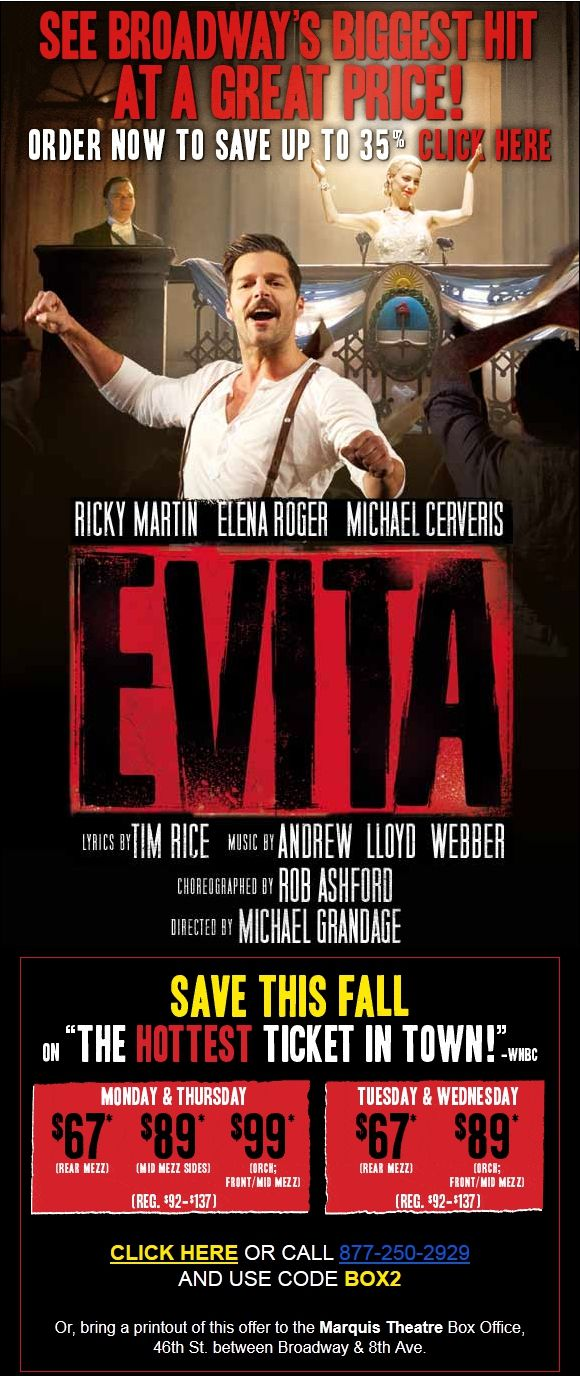 b9be24b9620 Great Discounts to Evita on Broadway  67. Additional discounts for other  Broadway Shows!