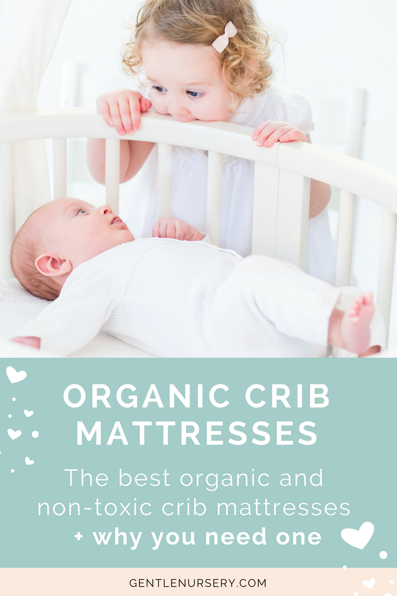 the best organic crib mattresses why you need one