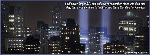 Always Remember 9 11 Facebook Cover Facebook Cover Photos Facebook Timeline Covers