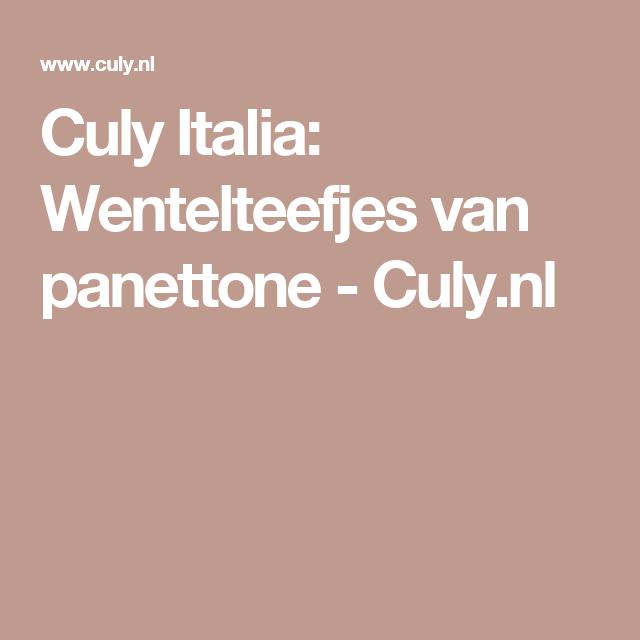 Culy Italia: Wentelteefjes van panettone - Culy.nl