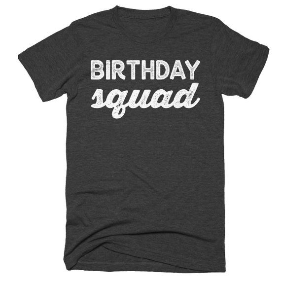 Birthday Squad Shirt Tanks Sweatshirt Group Shirts Bar Crawl Drinking By TeeKittyKitty
