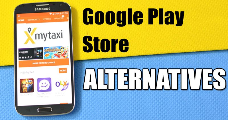10 Best Google Play Store Alternatives for Android 2018 Linguainfo - best of google play