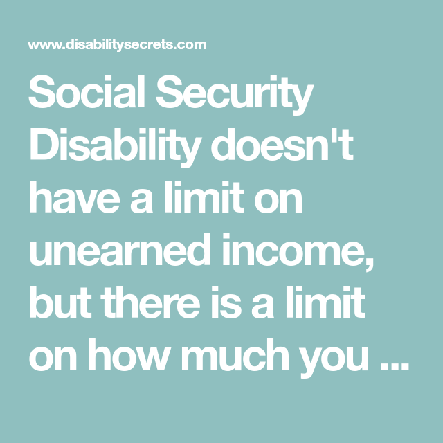 Social Security Disability Doesn't Have A Limit On