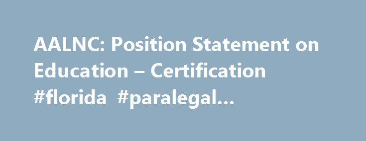 aalnc: position statement on education – certification #florida ...