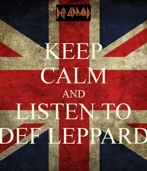 def leppard art   KEEP CALM AND LISTEN TO DEF LEPPARD by ~thereanimatedunknown