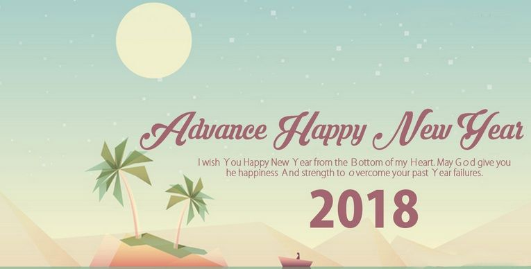 do you want to wish happy new year 2018 in advance then you should do it