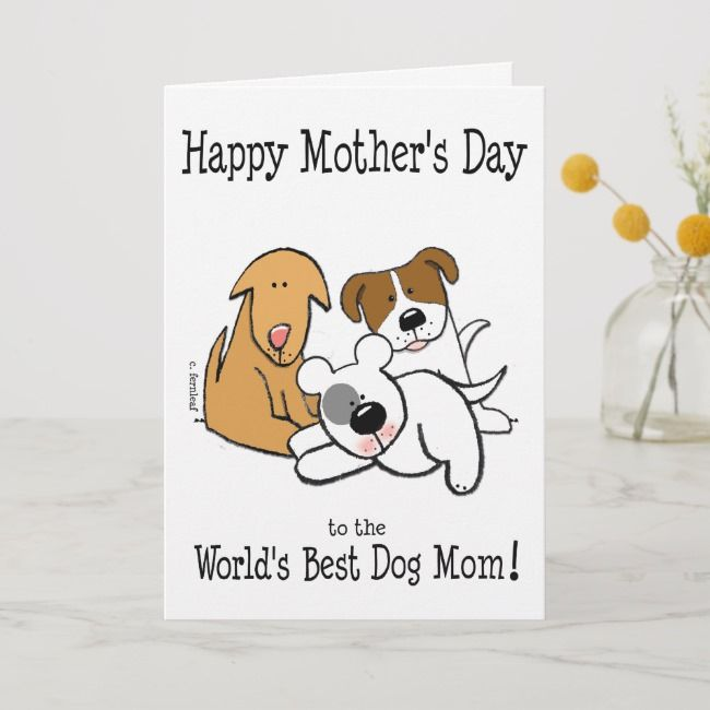 Happy Mothers Day Worlds Best Dog Mom Card