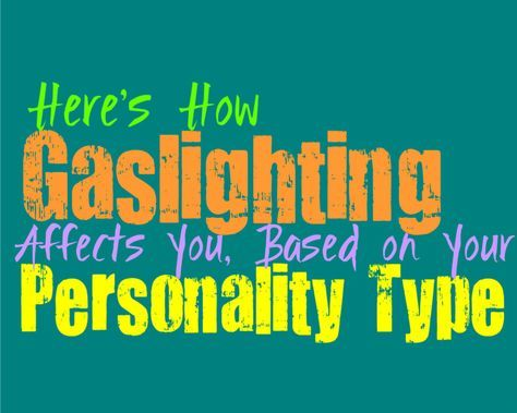 MBTI and Gaslighting | MBTI | Personality growth, Personality types
