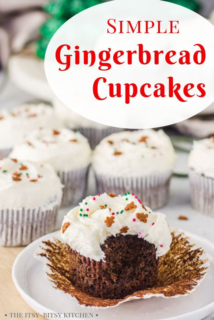 Christmas Desserts Pinterest.Easy Gingerbread Cupcakes