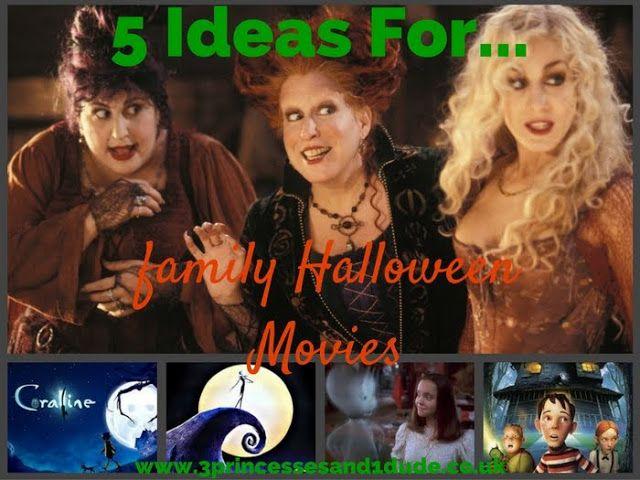 3 Princesses and 1 Dude! 5 Ideas ForFamily Halloween Movies - halloween movie ideas