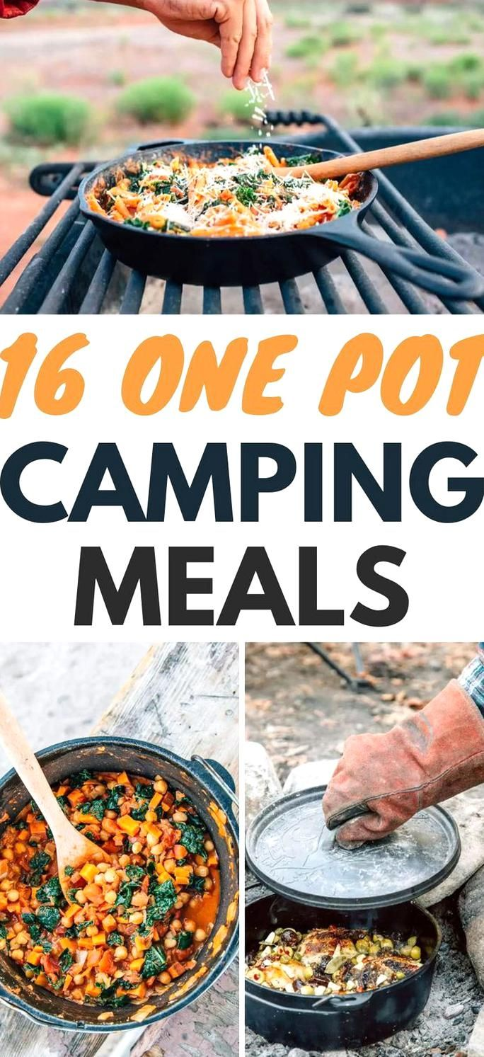 Planning Your Camping Menu Is Easy With The 16 One Pot Camping Meals You Dont Have To Use Every Pot And Pan You Own To Make Great In 2020 Create A